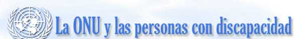 Convención Internacional sobre derechos de los discapacitados